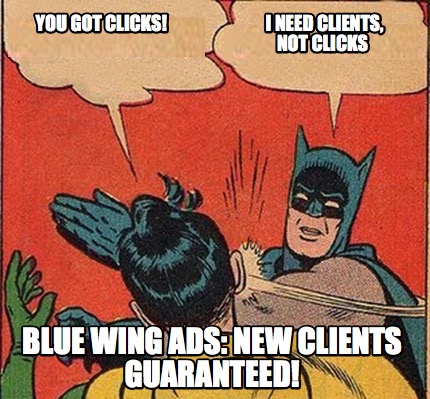 Clients Not Clicks Cartoon